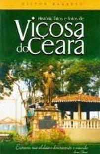 História, fatos e fotos de Viçosa do Ceará